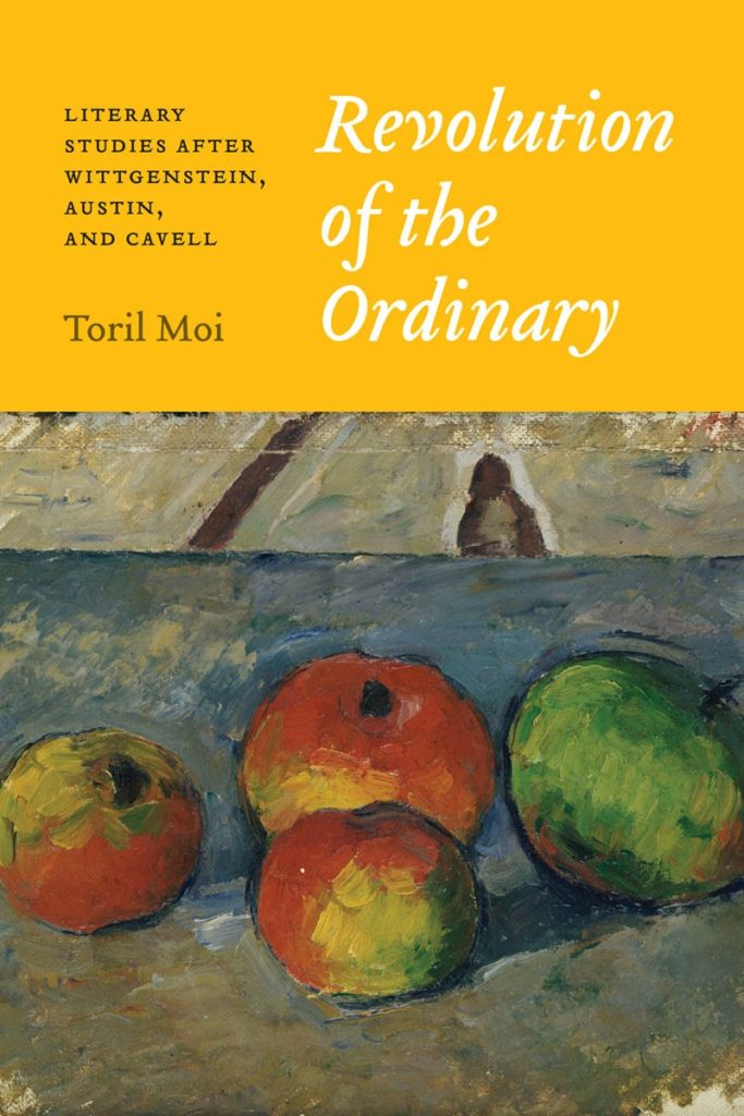 Toril Moi Revolution of the Ordinary